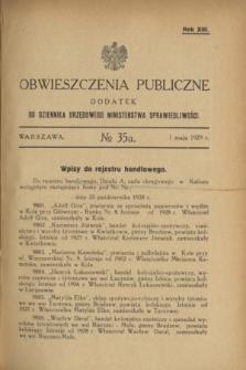 Obwieszczenia Publiczne : dodatek do Dziennika Urzędowego Ministerstwa Sprawiedliwości. R.13, № 35 A (1 maja 1929)