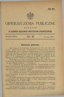 Obwieszczenia Publiczne : dodatek do Dziennika Urzędowego Ministerstwa Sprawiedliwości. R.13, № 41 (22 maja 1929)