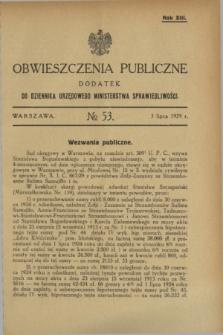 Obwieszczenia Publiczne : dodatek do Dziennika Urzędowego Ministerstwa Sprawiedliwości. R.13, № 53 (3 lipca 1929)