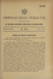 Obwieszczenia Publiczne : dodatek do Dziennika Urzędowego Ministerstwa Sprawiedliwości. R.13, № 56 A (13 lipca 1929)