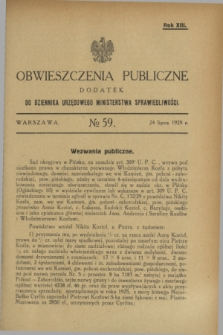 Obwieszczenia Publiczne : dodatek do Dziennika Urzędowego Ministerstwa Sprawiedliwości. R.13, № 59 (24 lipca 1929)
