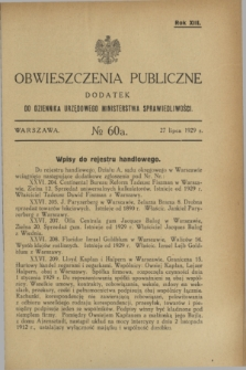 Obwieszczenia Publiczne : dodatek do Dziennika Urzędowego Ministerstwa Sprawiedliwości. R.13, № 60 A (27 lipca 1929)