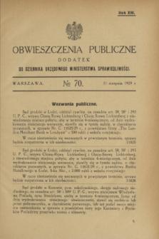 Obwieszczenia Publiczne : dodatek do Dziennika Urzędowego Ministerstwa Sprawiedliwości. R.13, № 70 (31 sierpnia 1929)