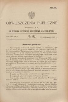 Obwieszczenia Publiczne : dodatek do Dziennika Urzędowego Ministerstwa Sprawiedliwości. R.13, № 82 (12 października 1929)