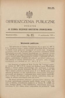 Obwieszczenia Publiczne : dodatek do Dziennika Urzędowego Ministerstwa Sprawiedliwości. R.13, № 85 (23 października 1929)