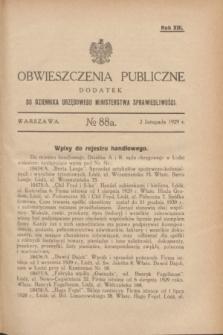 Obwieszczenia Publiczne : dodatek do Dziennika Urzędowego Ministerstwa Sprawiedliwości. R.13, № 88 A (2 listopada 1929)
