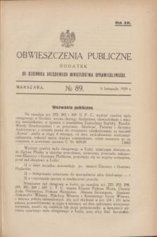 Obwieszczenia Publiczne : dodatek do Dziennika Urzędowego Ministerstwa Sprawiedliwości. R.13, № 89 (6 listopada 1929)