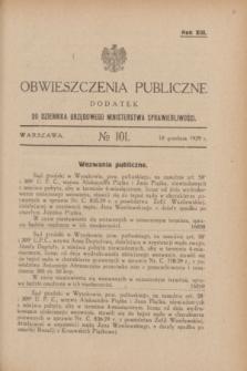 Obwieszczenia Publiczne : dodatek do Dziennika Urzędowego Ministerstwa Sprawiedliwości. R.13, № 101 (18 grudnia 1929)