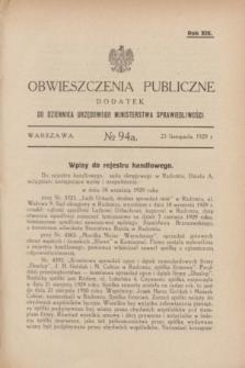 Obwieszczenia Publiczne : dodatek do Dziennika Urzędowego Ministerstwa Sprawiedliwości. R.13, № 94 A (23 listopada 1929)