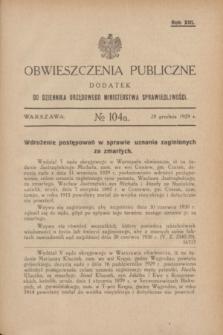 Obwieszczenia Publiczne : dodatek do Dziennika Urzędowego Ministerstwa Sprawiedliwości. R.13, № 104 A (28 grudnia 1929)