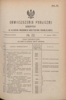 Obwieszczenia Publiczne : dodatek do Dziennika Urzędowego Ministerstwa Sprawiedliwości. R.7, № 22 (17 marca 1923)