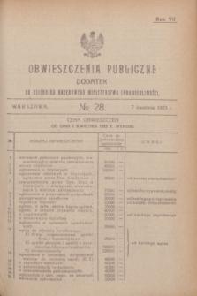 Obwieszczenia Publiczne : dodatek do Dziennika Urzędowego Ministerstwa Sprawiedliwości. R.7, № 28 (7 kwietnia 1923)
