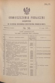 Obwieszczenia Publiczne : dodatek do Dziennika Urzędowego Ministerstwa Sprawiedliwości. R.7, № 38 (12 maja 1923)