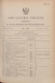Obwieszczenia Publiczne : dodatek do Dziennika Urzędowego Ministerstwa Sprawiedliwości. R.7, № 49 (20 czerwca 1923)