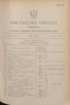 Obwieszczenia Publiczne : dodatek do Dziennika Urzędowego Ministerstwa Sprawiedliwości. R.7, № 57 (18 lipca 1923)