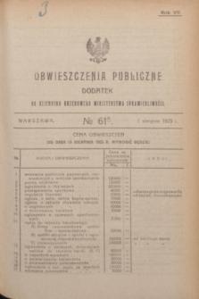 Obwieszczenia Publiczne : dodatek do Dziennika Urzędowego Ministerstwa Sprawiedliwości. R.7, № 61 A (1 sierpnia 1923)