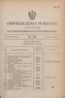 Obwieszczenia Publiczne : dodatek do Dziennika Urzędowego Ministerstwa Sprawiedliwości. R.7, № 99 (12 grudnia 1923)