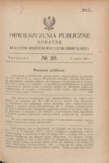 Obwieszczenia Publiczne : dodatek do Dziennika Urzędowego Ministerstwa Sprawiedliwości. R.10, № 26 (31 marca 1926)