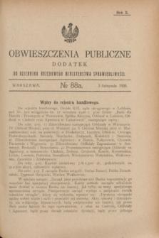Obwieszczenia Publiczne : dodatek do Dziennika Urzędowego Ministerstwa Sprawiedliwości. R.10, № 88 A (3 listopada 1926)