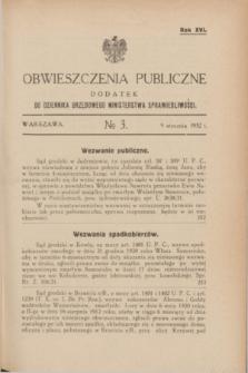 Obwieszczenia Publiczne : dodatek do Dziennika Urzędowego Ministerstwa Sprawiedliwości. R.16, № 3 (9 stycznia 1932)