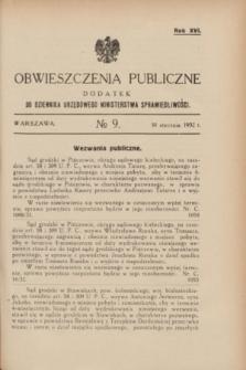 Obwieszczenia Publiczne : dodatek do Dziennika Urzędowego Ministerstwa Sprawiedliwości. R.16, № 9 (30 stycznia 1932)