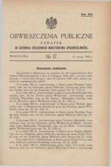 Obwieszczenia Publiczne : dodatek do Dziennika Urzędowego Ministerstwa Sprawiedliwości. R.16, № 17 (27 lutego 1932)