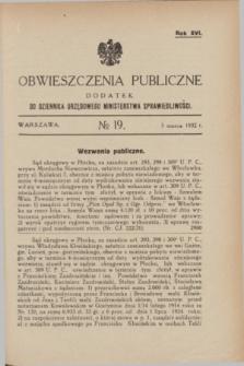 Obwieszczenia Publiczne : dodatek do Dziennika Urzędowego Ministerstwa Sprawiedliwości. R.16, № 19 (5 marca 1932)