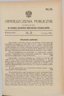 Obwieszczenia Publiczne : dodatek do Dziennika Urzędowego Ministerstwa Sprawiedliwości. R.16, № 21 (12 marca 1932)