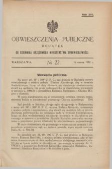 Obwieszczenia Publiczne : dodatek do Dziennika Urzędowego Ministerstwa Sprawiedliwości. R.16, № 22 (16 marca 1932)