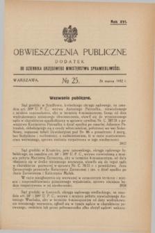 Obwieszczenia Publiczne : dodatek do Dziennika Urzędowego Ministerstwa Sprawiedliwości. R.16, № 25 (26 marca 1932)