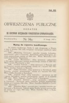 Obwieszczenia Publiczne : dodatek do Dziennika Urzędowego Ministerstwa Sprawiedliwości. R.16, № 14 A (17 lutego 1932)