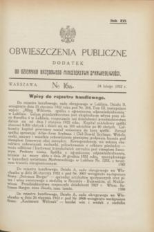 Obwieszczenia Publiczne : dodatek do Dziennika Urzędowego Ministerstwa Sprawiedliwości. R.16, № 16 A (24 lutego 1932)