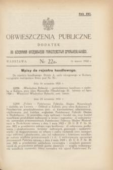 Obwieszczenia Publiczne : dodatek do Dziennika Urzędowego Ministerstwa Sprawiedliwości. R.16, № 22 A (16 marca 1932)