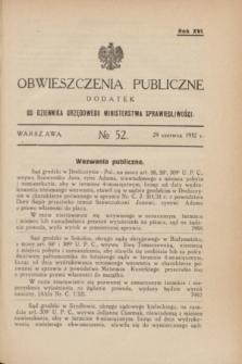Obwieszczenia Publiczne : dodatek do Dziennika Urzędowego Ministerstwa Sprawiedliwości. R.16, № 52 (29 czerwca 1932)
