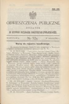 Obwieszczenia Publiczne : dodatek do Dziennika Urzędowego Ministerstwa Sprawiedliwości. R.16, № 52 A (29 czerwca 1932)