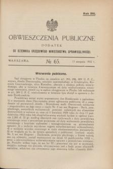 Obwieszczenia Publiczne : dodatek do Dziennika Urzędowego Ministerstwa Sprawiedliwości. R.16, № 65 (13 sierpnia 1932)