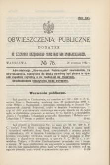 Obwieszczenia Publiczne : dodatek do Dziennika Urzędowego Ministerstwa Sprawiedliwości. R.16, № 78 (28 września 1932)