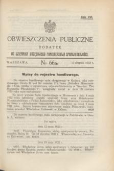 Obwieszczenia Publiczne : dodatek do Dziennika Urzędowego Ministerstwa Sprawiedliwości. R.16, № 66 A (17 sierpnia 1932)