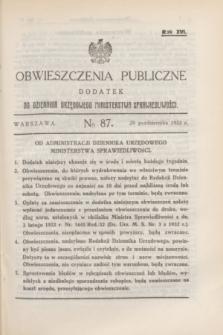 Obwieszczenia Publiczne : dodatek do Dziennika Urzędowego Ministerstwa Sprawiedliwości. R.16, № 87 (29 października 1932)