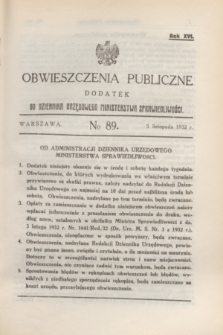 Obwieszczenia Publiczne : dodatek do Dziennika Urzędowego Ministerstwa Sprawiedliwości. R.16, № 89 (5 listopada 1932)