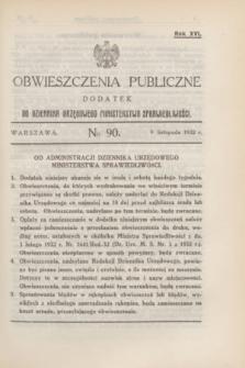 Obwieszczenia Publiczne : dodatek do Dziennika Urzędowego Ministerstwa Sprawiedliwości. R.16, № 90 (9 listopada 1932)
