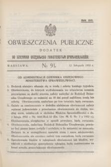 Obwieszczenia Publiczne : dodatek do Dziennika Urzędowego Ministerstwa Sprawiedliwości. R.16, № 91 (12 listopada 1932)