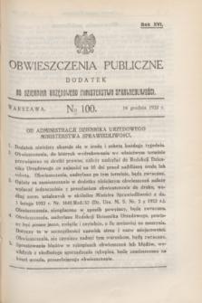 Obwieszczenia Publiczne : dodatek do Dziennika Urzędowego Ministerstwa Sprawiedliwości. R.16, № 100 (14 grudnia 1932)