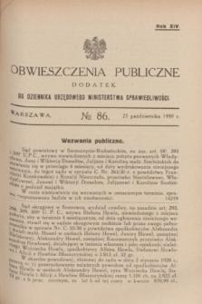 Obwieszczenia Publiczne : dodatek do Dziennika Urzędowego Ministerstwa Sprawiedliwości. R.14, № 86 (25 października 1930)