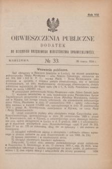 Obwieszczenia Publiczne : dodatek do Dziennika Urzędowego Ministerstwa Sprawiedliwości. R.8, № 33 (26 marca 1924)