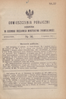 Obwieszczenia Publiczne : dodatek do Dziennika Urzędowego Ministerstwa Sprawiedliwości. R.8, № 36 (5 kwietnia 1924)