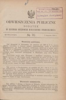 Obwieszczenia Publiczne : dodatek do Dziennika Urzędowego Ministerstwa Sprawiedliwości. R.8, № 70 (2 sierpnia 1924)