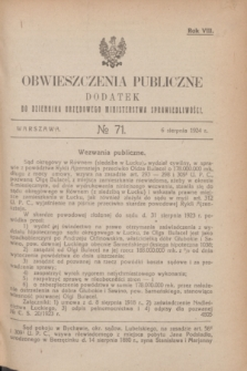 Obwieszczenia Publiczne : dodatek do Dziennika Urzędowego Ministerstwa Sprawiedliwości. R.8, № 71 (6 sierpnia 1924)