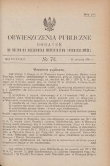 Obwieszczenia Publiczne : dodatek do Dziennika Urzędowego Ministerstwa Sprawiedliwości. R.8, № 74 (16 sierpnia 1924)