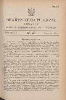 Obwieszczenia Publiczne : dodatek do Dziennika Urzędowego Ministerstwa Sprawiedliwości. R.8, № 76 (23 sierpnia 1924)
